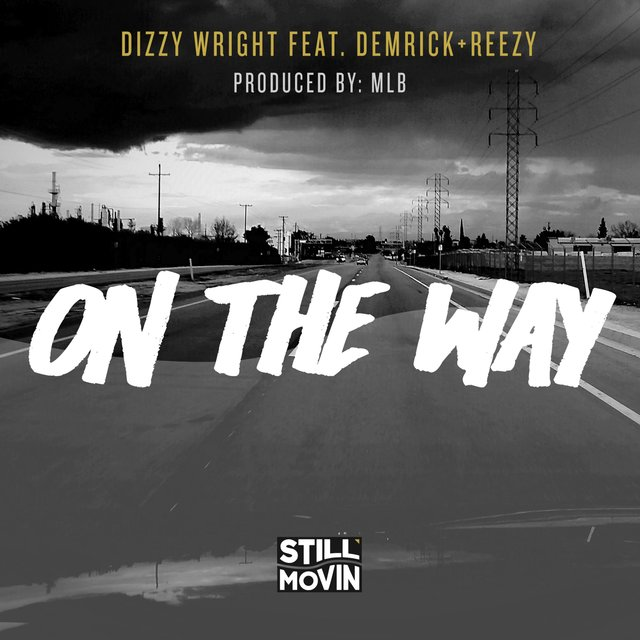 On the Way (feat. Demrick & Reezy)
