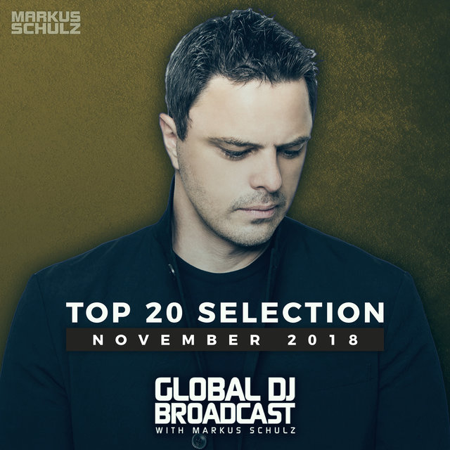 Global DJ Broadcast - Top 20 November 2018