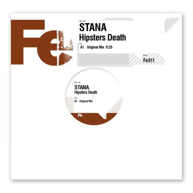 Stana - Hipsters Death