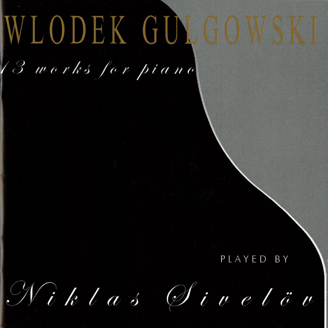 Gulgowski: 13 Works for Piano
