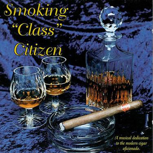 Smoking Class Citizen