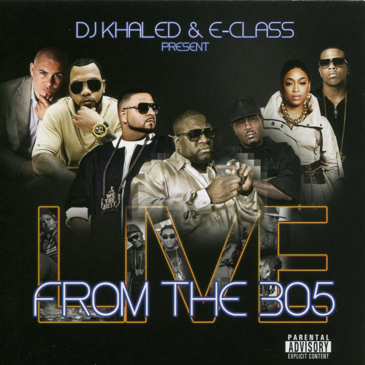 Dj Khaled & E-class Present From The 305