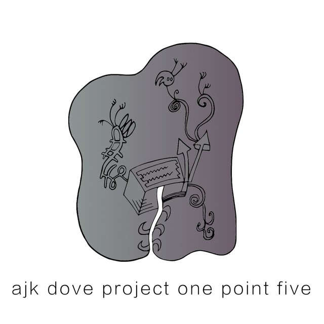 Ajk Dove Project One Point Five