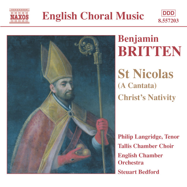 Britten: St. Nicolas / Christ's Nativity / Psalm 150