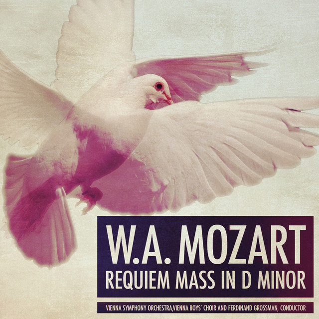 W.A. Mozart: Requiem Mass in D Minor