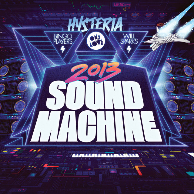 Onelove Sound Machine (Mixed by Bingo Players & Will Sparks)