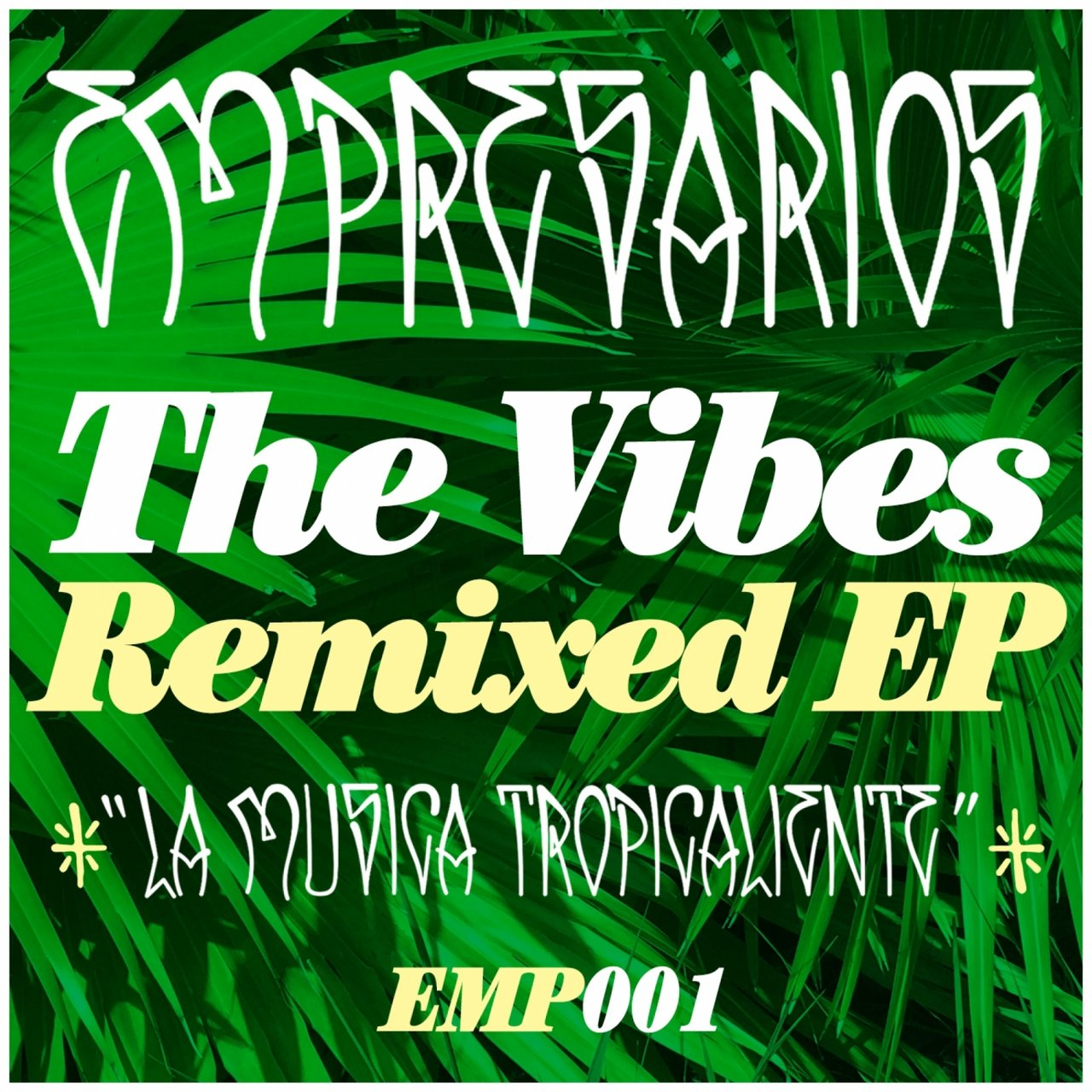 The Vibes Remixed EP
