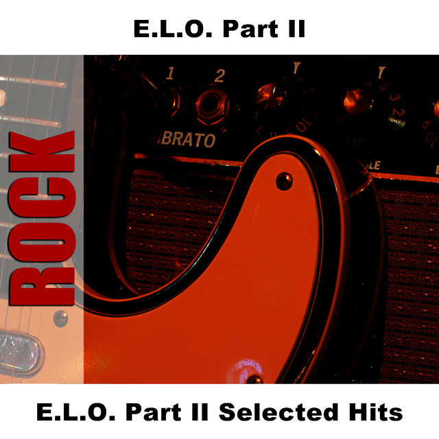 E.L.O. Part II Selected Hits