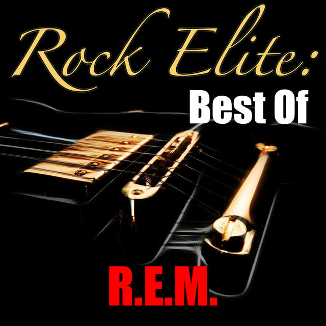 Rock Elite: Best Of R.E.M.