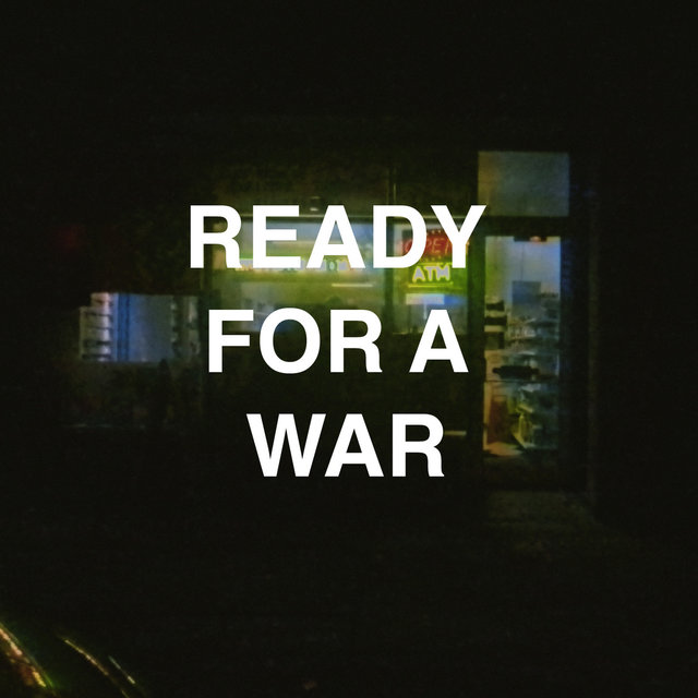 Ready for a War