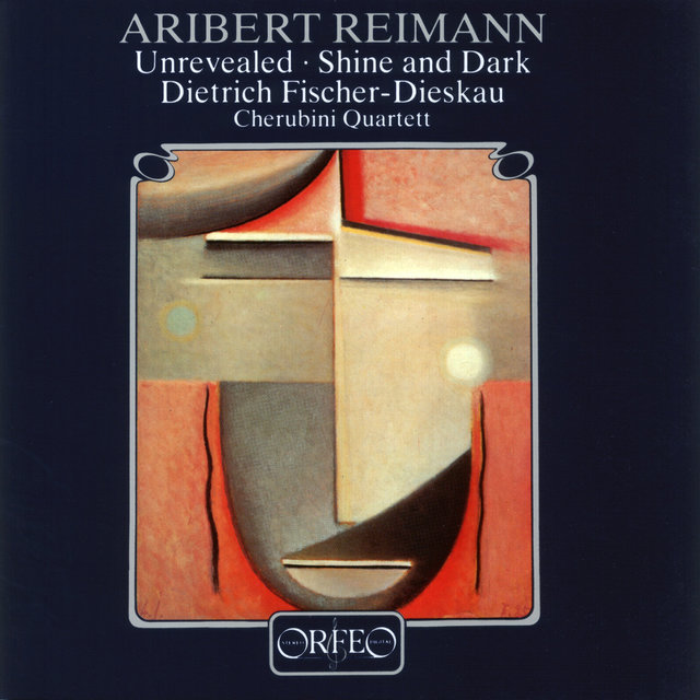 Aribert Reimann: Unrevealed and Shine & Dark