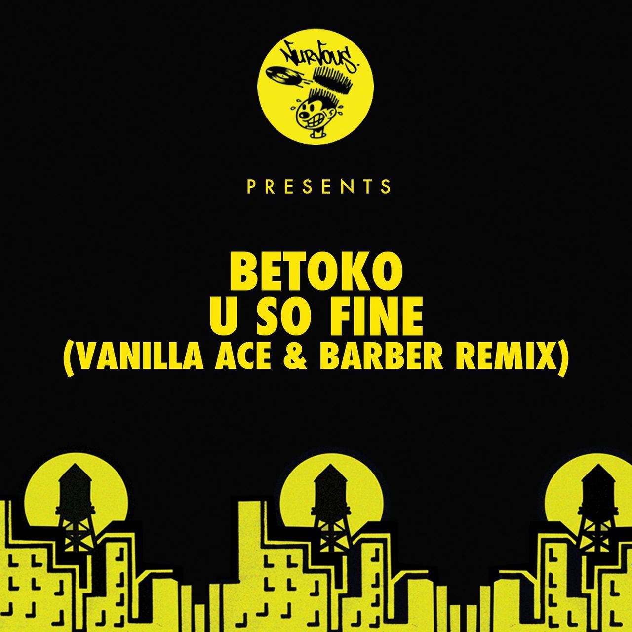 U So Fine (Vanilla Ace & Barber Remix)