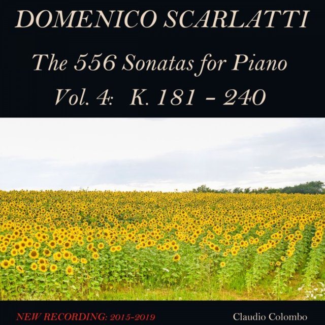 Domenico Scarlatti: The 556 Sonatas for Piano - Vol. 4: K. 181 - 240
