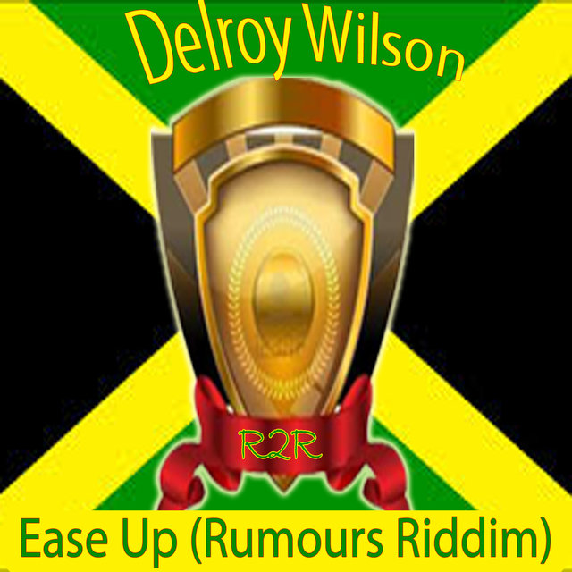 Ease Up (Rumours Riddim)