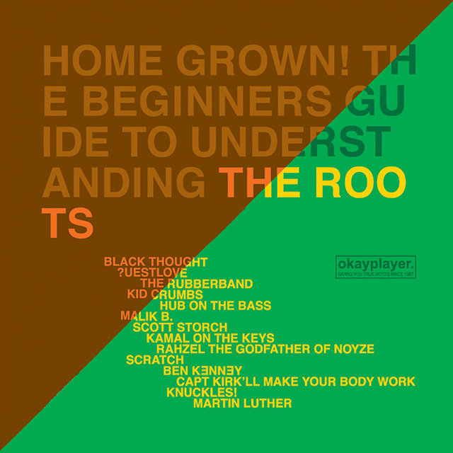 Home Grown! The Beginner's Guide To Understanding The Roots (Vol.1 And Vol. 2)