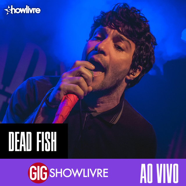 Dead Fish na GIG Showlivre