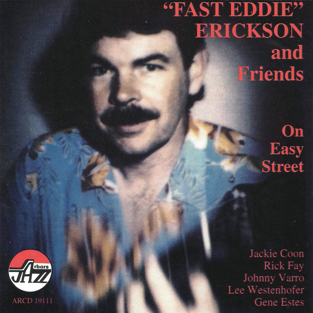 Fast Eddie:on Easy Street