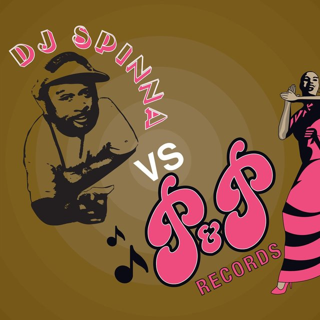 DJ Spinna vs. P&P Records