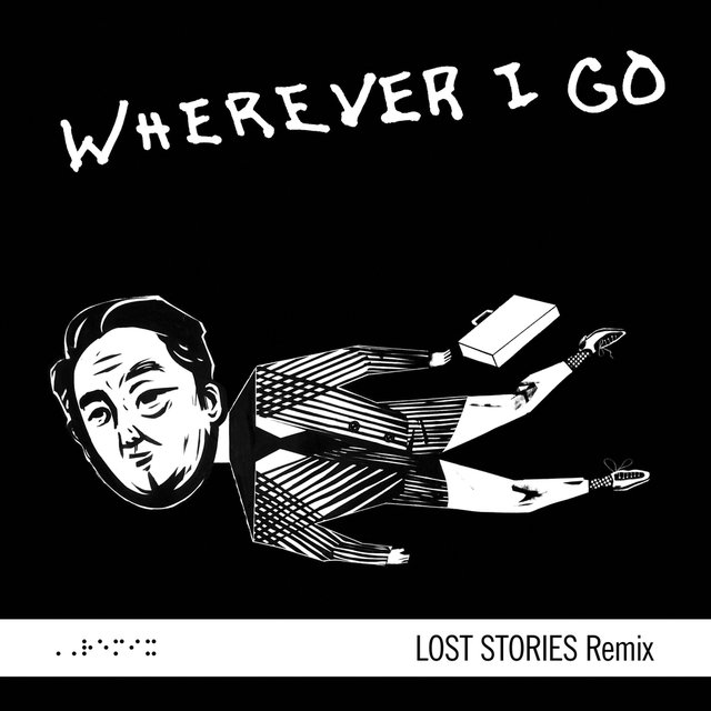 Wherever I Go (Lost Stories Remix)