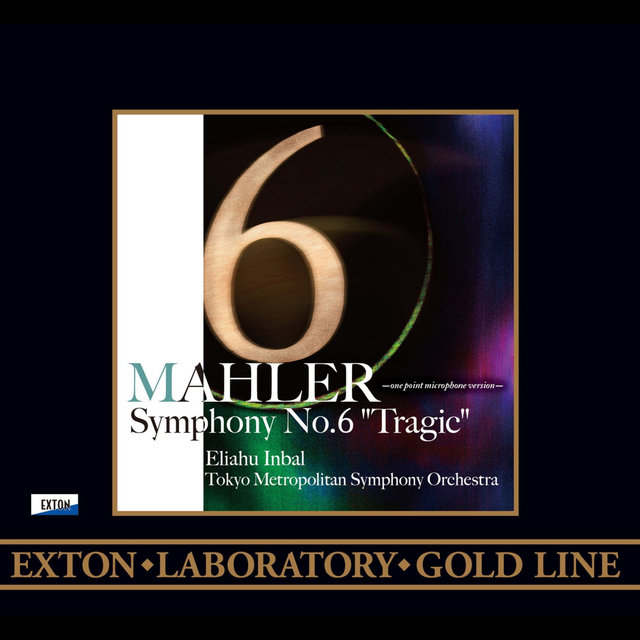 Mahler: Symphony No. 6, ''Tragic'' (One point Microphone Version)