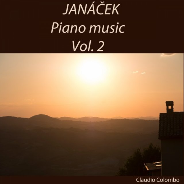 Janáček: Piano Music, Vol. 2
