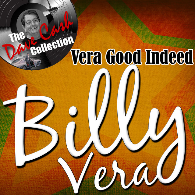 Vera Good Indeed - [The Dave Cash Collection]