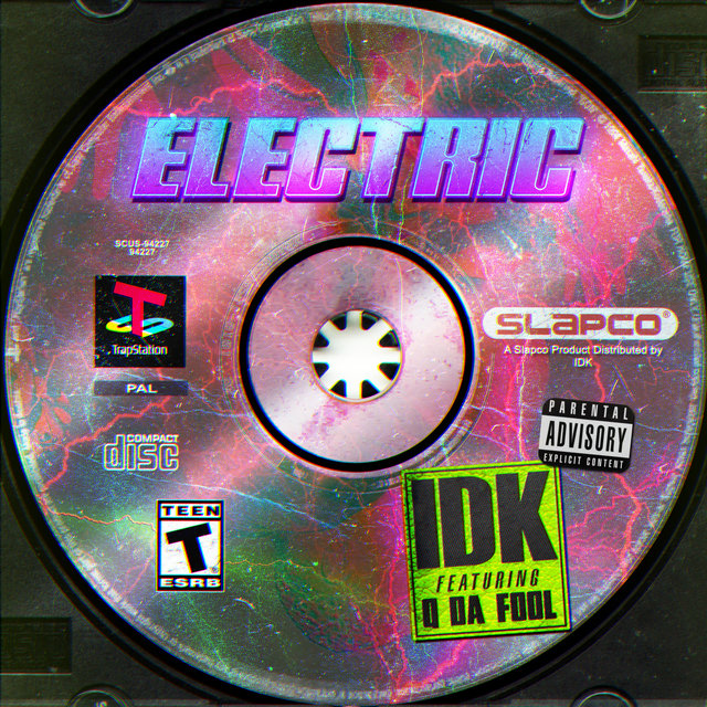 Electric (feat. Q Da Fool)