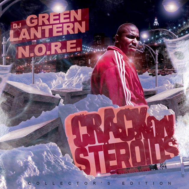 DJ Green Lantern Presents - Crack on Steroids