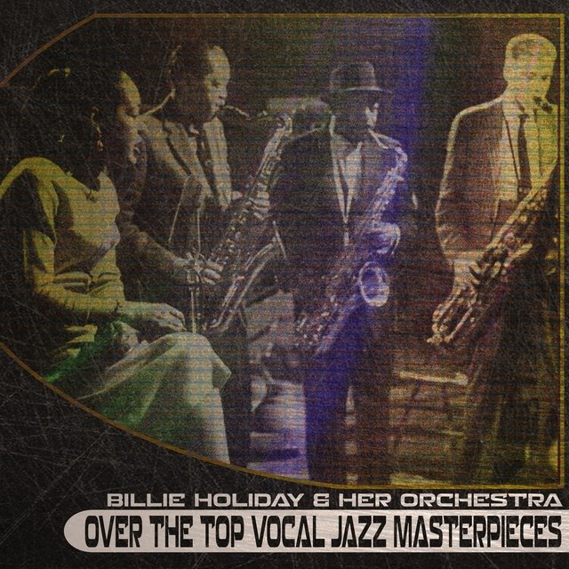 Over the Top Vocal Jazz Masterpieces