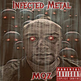 Infected Metal