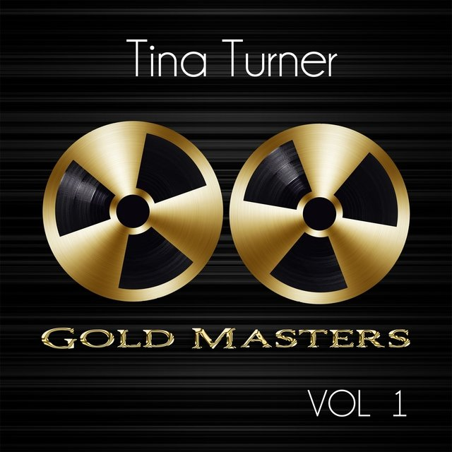 Gold Masters: Tina Turner, Vol. 1