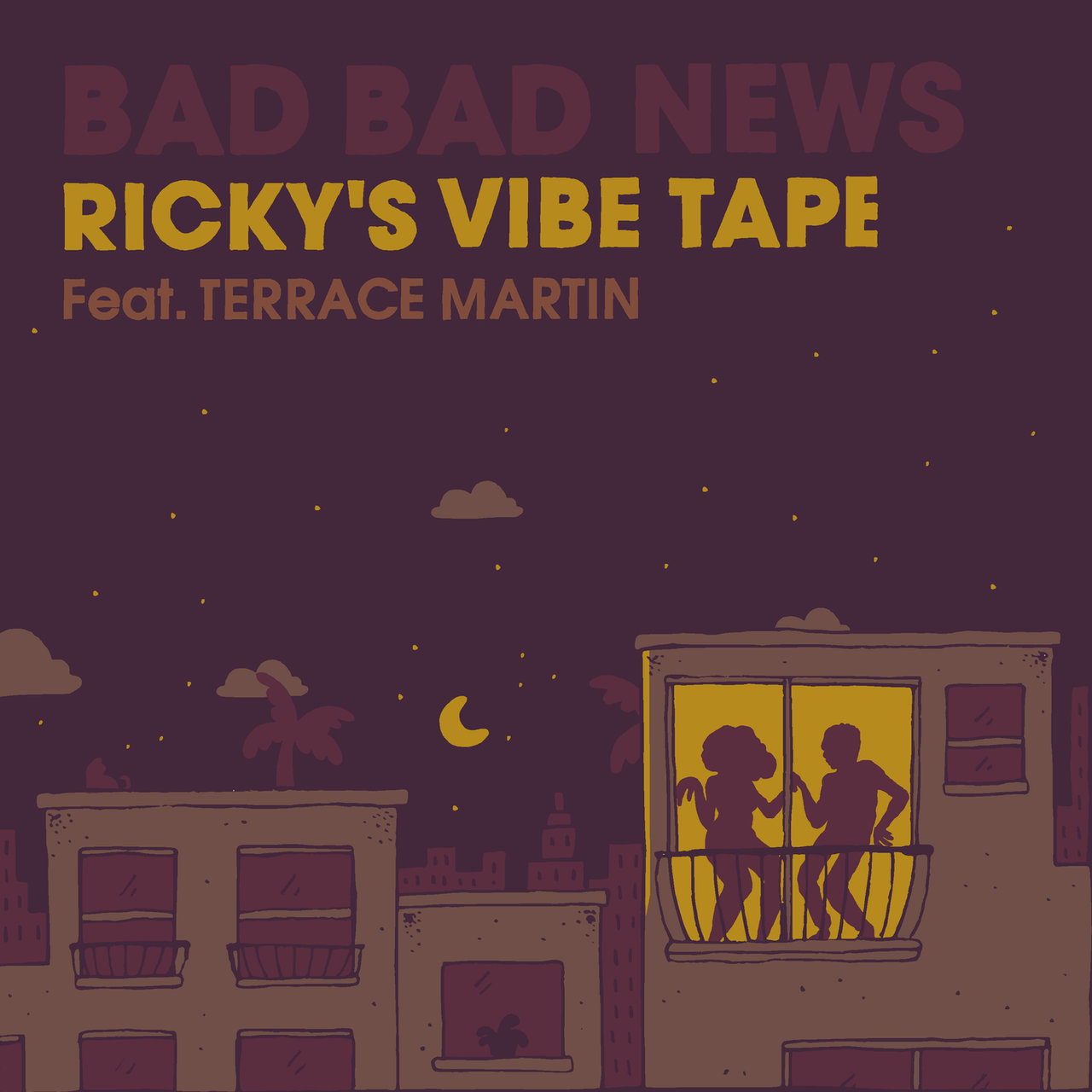 Bad Bad News (Ricky's Vibe Tape)