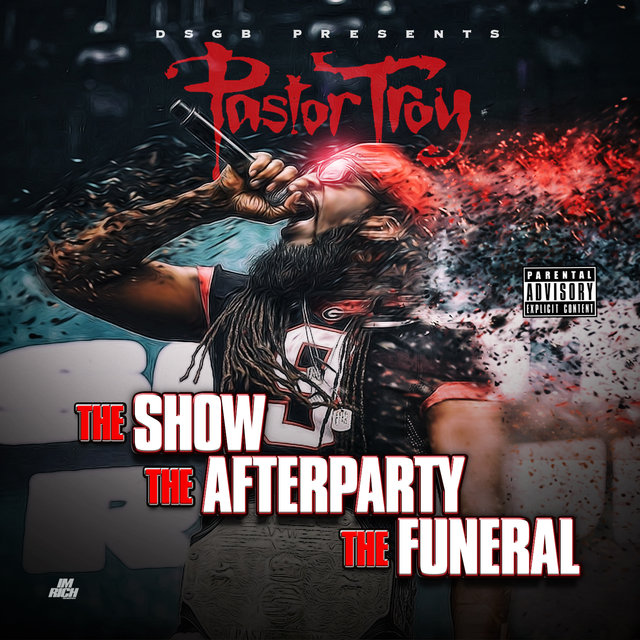 The Show, The Afterparty, The Funeral