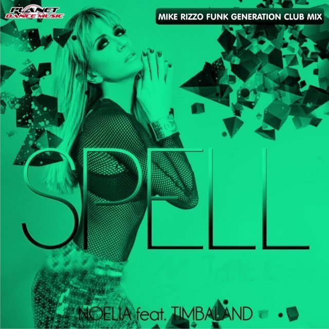 Spell (Mike Rizzo Funk Generation Club Mix)
