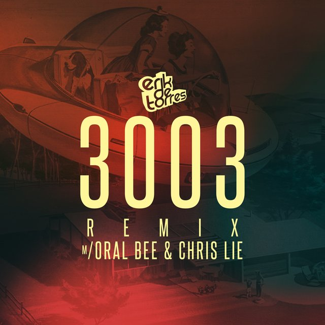 3003 (Remix) [feat. Oral Bee & Chris Lie]