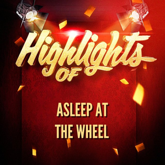Highlights of Asleep at the Wheel