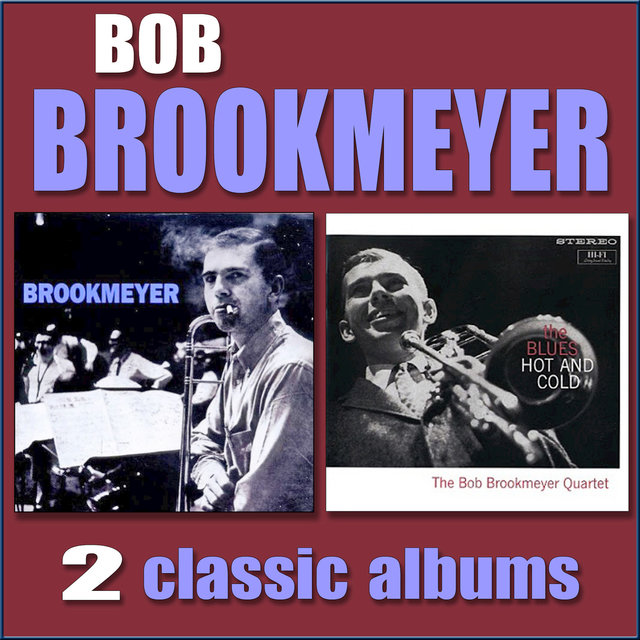 Brookmeyer / The Blues Hot and Cold