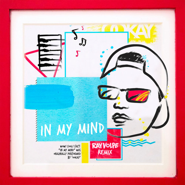 In My Mind (Ray Volpe Remix)