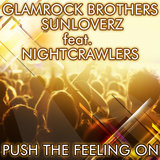 Push the Feeling On 2k12 (feat. Nightcrawlers) [Glamrock Brothers Vocal Edit]