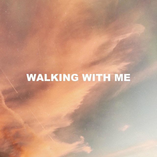 Walking With Me