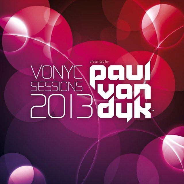 VONYC Sessions 2013 - Presented by Paul van Dyk (Mixed Version)