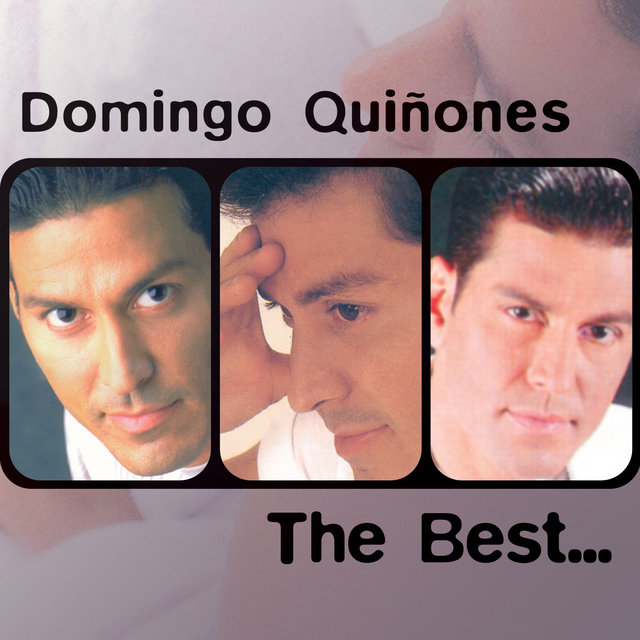 The Best Of Domingo Quiñones