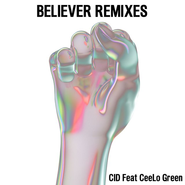 Believer (feat. CeeLo Green) [Remixes]