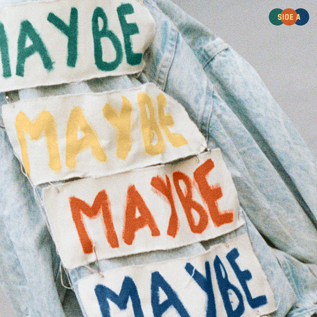 MAYBE - Side A