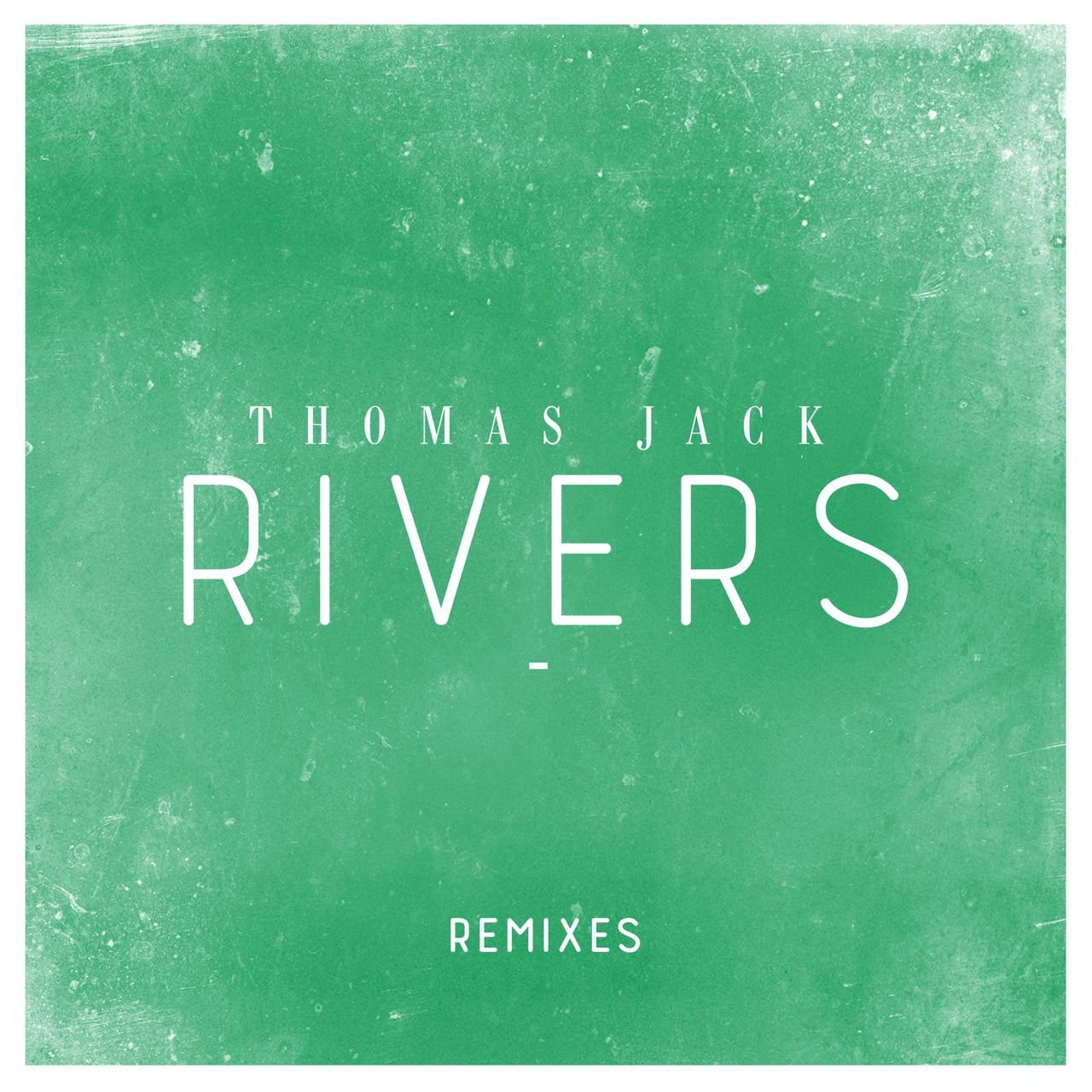 Rivers (Remixes)