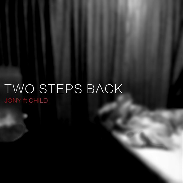 Two Steps Back (feat. Child)