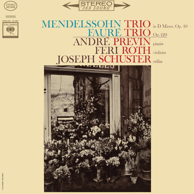 Mendelssohn: Piano Trio No.1 in D Minor, Op. 49 & Fauré: Piano Trio in D Minor, Op. 120