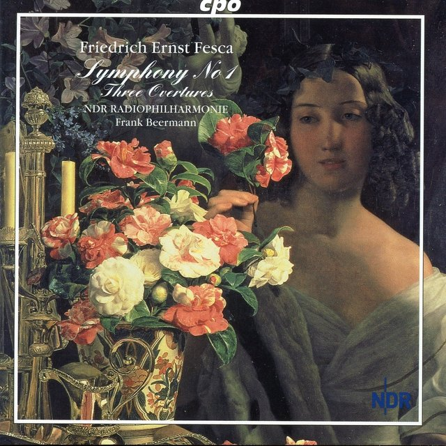 Fesca: Symphony No. 1 - Three Overtures
