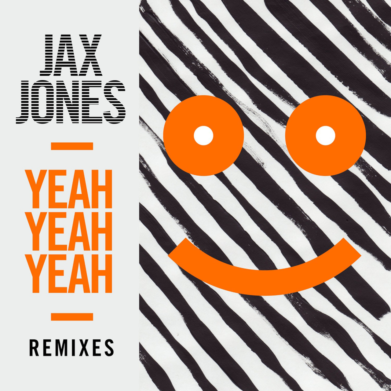 Yeah Yeah Yeah (Remixes)