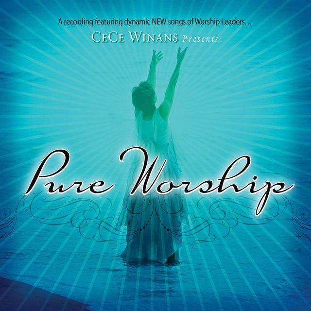 CeCe Winans Presents Pure Worship